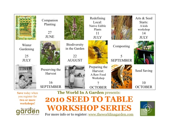 The 2010 Seed to Table Workshop Series calendar poster